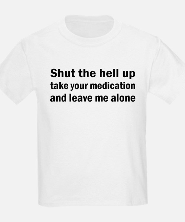 Time For Your Pill Kids T-Shirt