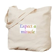 Expect a Miracle Tote Bag