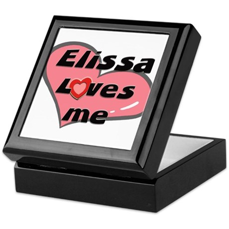 elissa loves me Keepsake Box