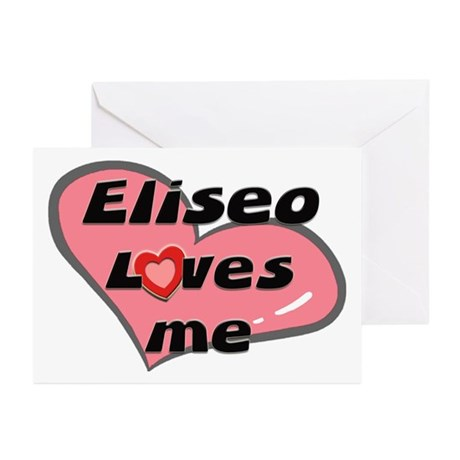 eliseo loves me Greeting Cards (Pk of 10)