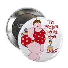 """Id Rather Be At The Lake 2.25"""" Button"""
