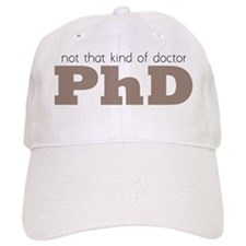 Not That Kind Of Doctor Baseball Cap