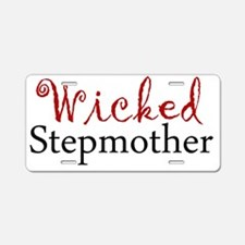 Wicked Stepmother Aluminum License Plate