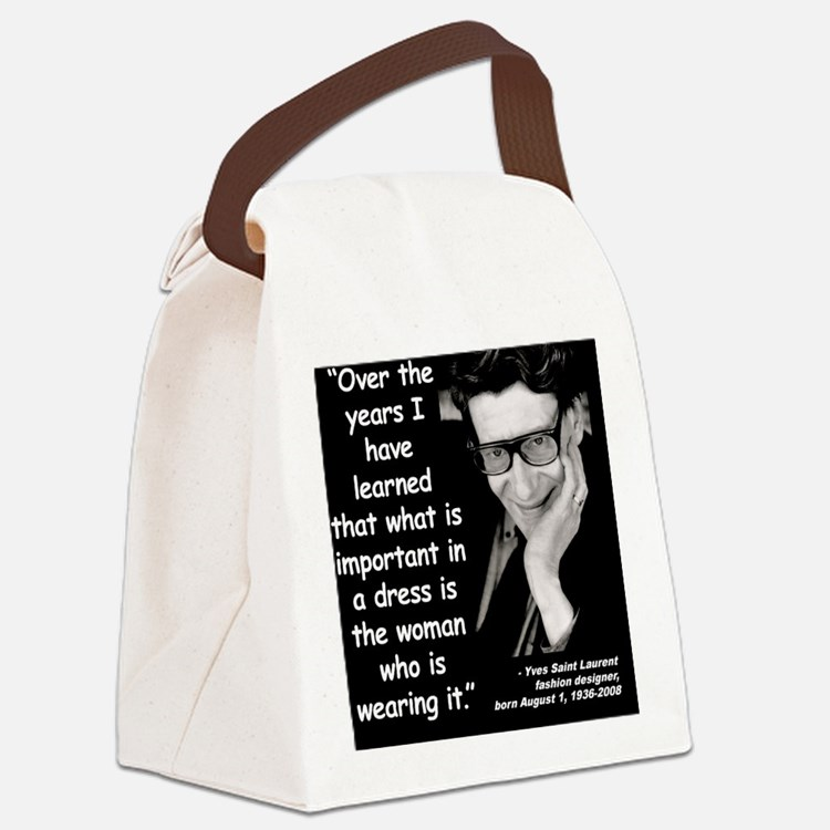 Saint Laurent Dress Quote 2 Canvas Lunch Bag