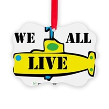We All Live Ornament