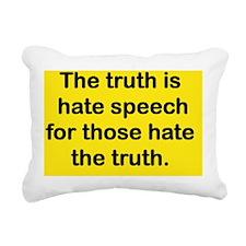 THE TRUTH IS HATE SPEECH Rectangular Canvas Pillow