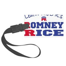 Romney Rice Republican 2012 Luggage Tag