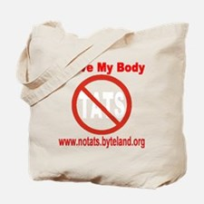 No Tats: I Love My Body Tote Bag