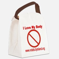 No Tats: I Love My Body Canvas Lunch Bag