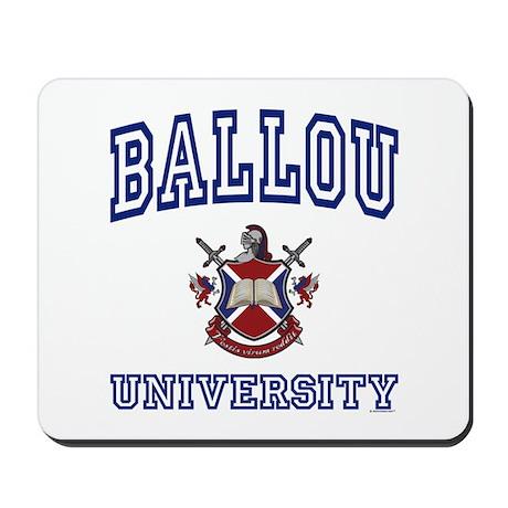 BALLOU University Mousepad