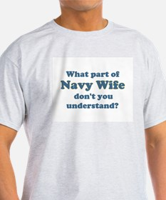 Navy Wife Understand T-Shirt