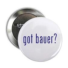 """got bauer? 2.25"""" Button (10 pack)"""