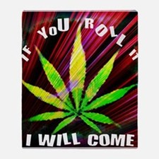 If you Roll it... Throw Blanket