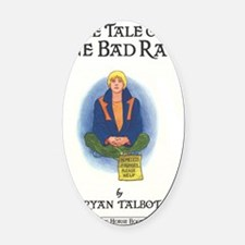 The Tale of One Bad Rat Oval Car Magnet