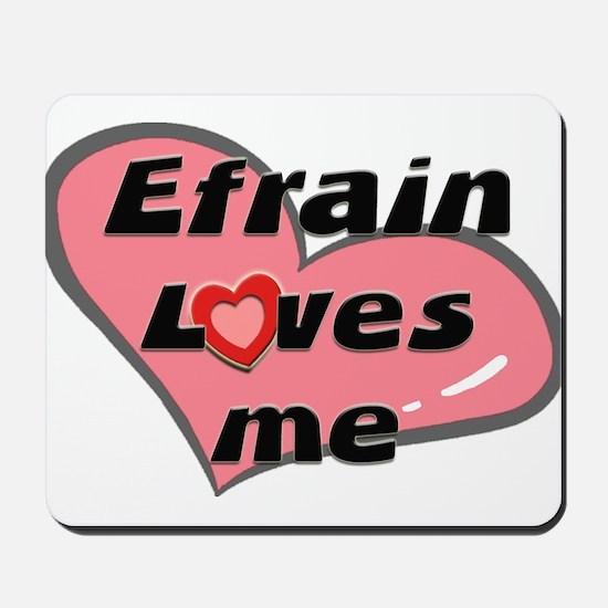 efrain loves me  Mousepad