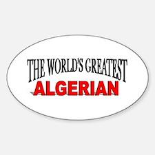 """""""The World's Greatest Algerian"""" Oval Decal"""