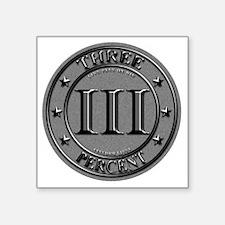 """Three Percent Silver Square Sticker 3"""" x 3"""""""