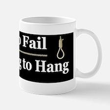 Too Big to Fail Not too Big to Hang Mug