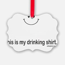 drinking shirt Ornament