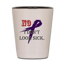 No I dont look sick. Shot Glass