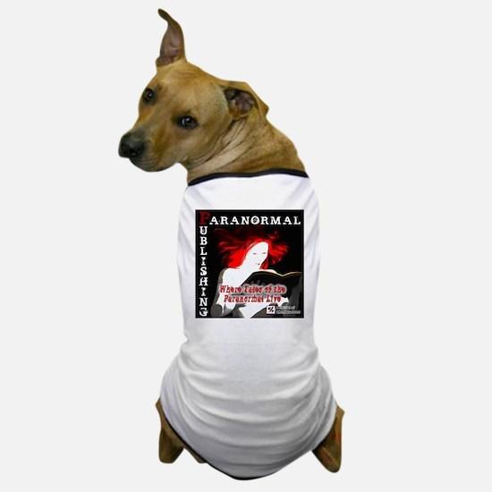 Paranormal Publishing log Dog T-Shirt