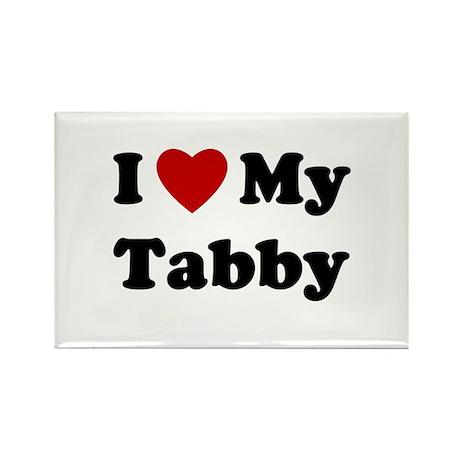 I Love My Tabby Rectangle Magnet