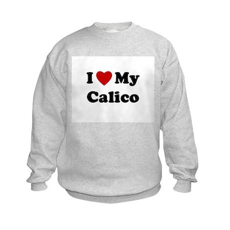 I Love My Calico Kids Sweatshirt