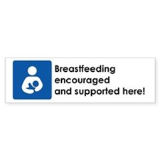 Breastfeeding Encouraged Bumper Sticker