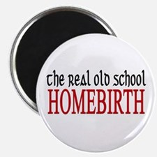 """old school home birth 2.25"""" Magnet (100 pack)"""