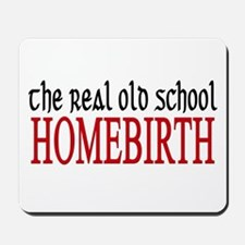 old school home birth Mousepad