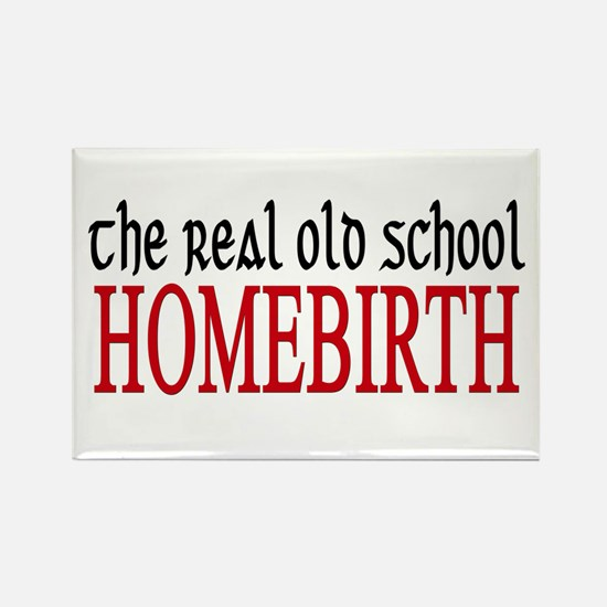 old school home birth Rectangle Magnet (100 pack)