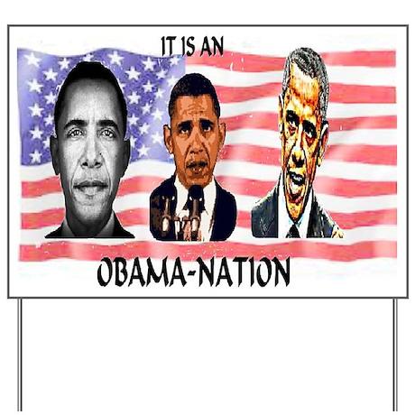 ObamaNation 3-pic large Yard Sign