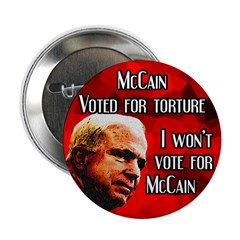 Ten Buttons on McCain and Torture for 2008