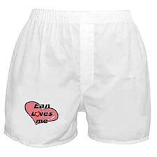 ean loves me  Boxer Shorts
