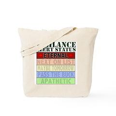 Vigilance Alert Status Tote Bag