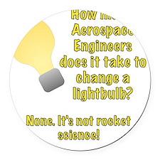 Aerospace Engineer Lightbulb Joke Round Car Magnet