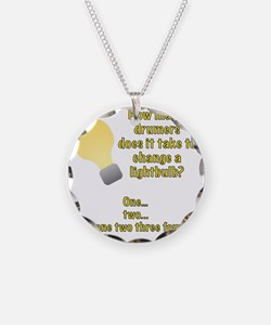 Drummer lightbulb joke Necklace Circle Charm