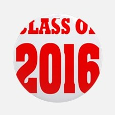 Class of 2016 (red) Round Ornament