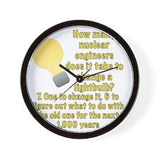 Nuclear engineer lightbulb joke Wall Clock