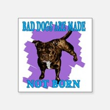 "bad dogs Square Sticker 3"" x 3"""