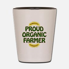 Proud organic Farmer Shot Glass