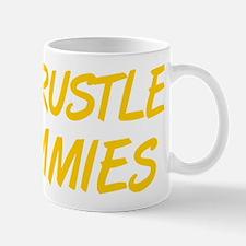 Don t Rustle My Jimmies Mug
