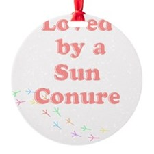 Loved by a  Sun Conure Ornament