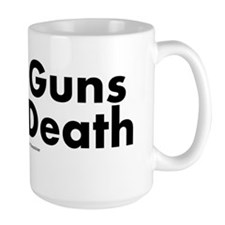 More Guns More Death Mug