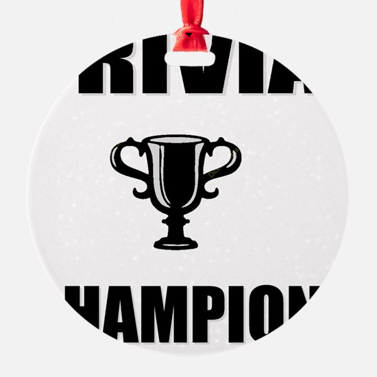 trivia champ Ornament