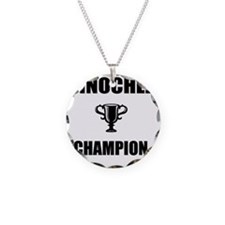 pinochle champ Necklace