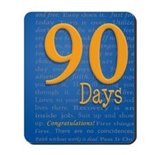 90 Days Recovery Slogan Birthday Card Mousepad