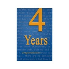 4 Years Recovery Slogan Birthday  Rectangle Magnet