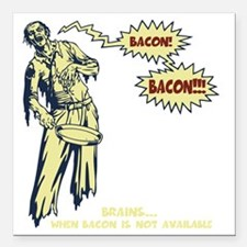 "zombie-bacon-DKT Square Car Magnet 3"" x 3"""