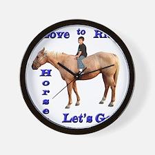 I Love to Ride Horses Wall Clock
